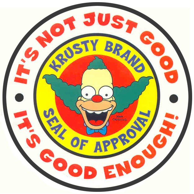 it's not just good, it's good enough!